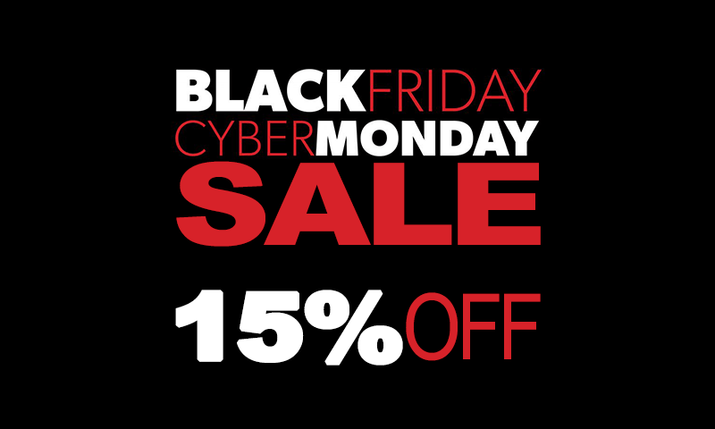 Black Friday & Cyber Monday Sale – Get 15% Off All Upgrades