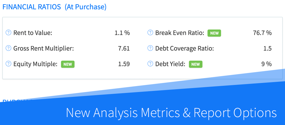 New Features: More Analysis Metrics, Purchase Criteria & Report Options